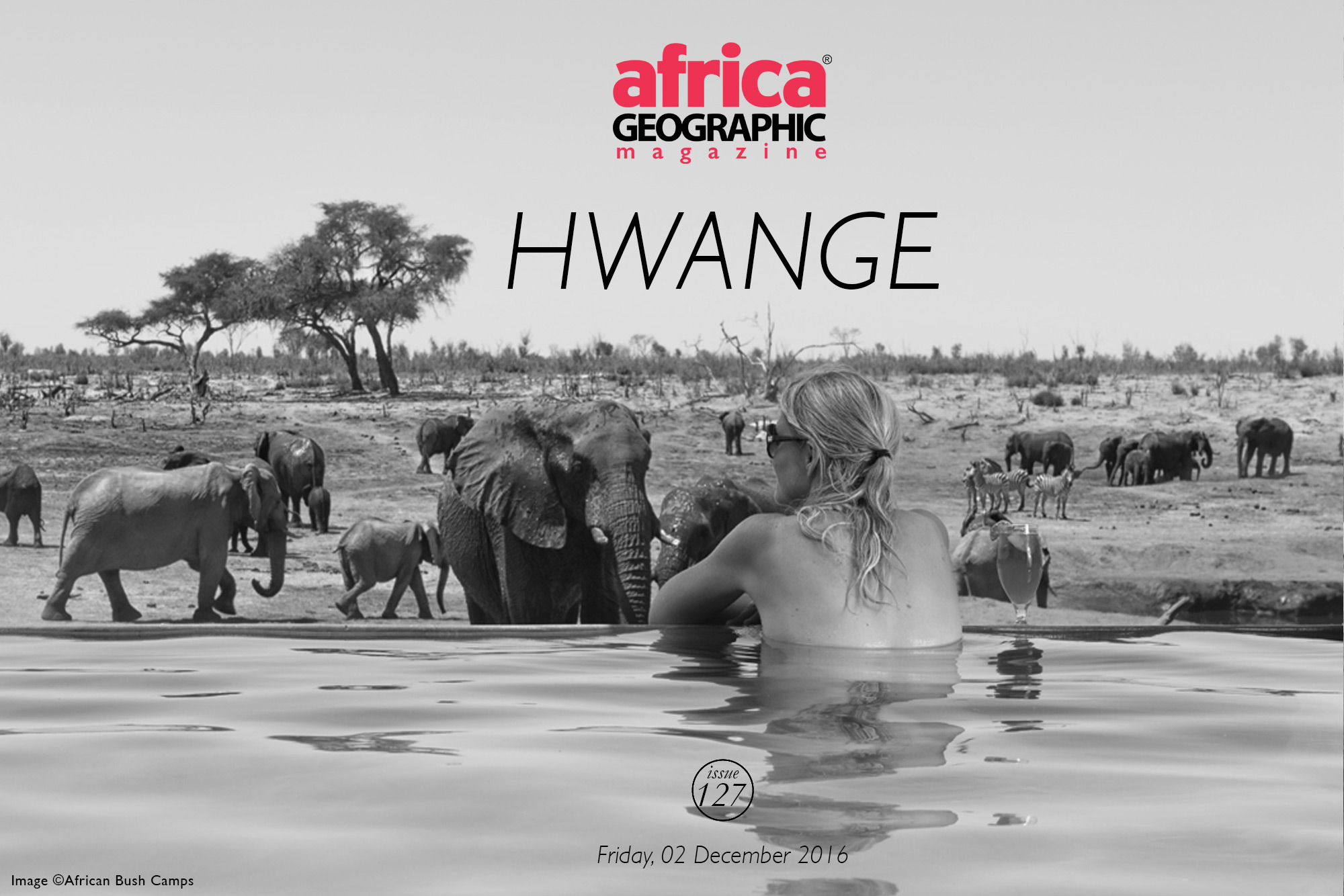 Hwange Africa Geographic Magazine